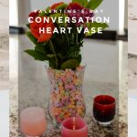 Vase filled with Conversation heart candies