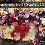 Cinnamon Roll Crusted Crisp – Recipe Wednesday