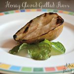 Honey Glazed Grilled Pears – Recipe Wednesday