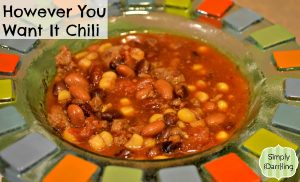 However You Want It Chili