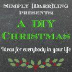 Presenting – A DIY Christmas