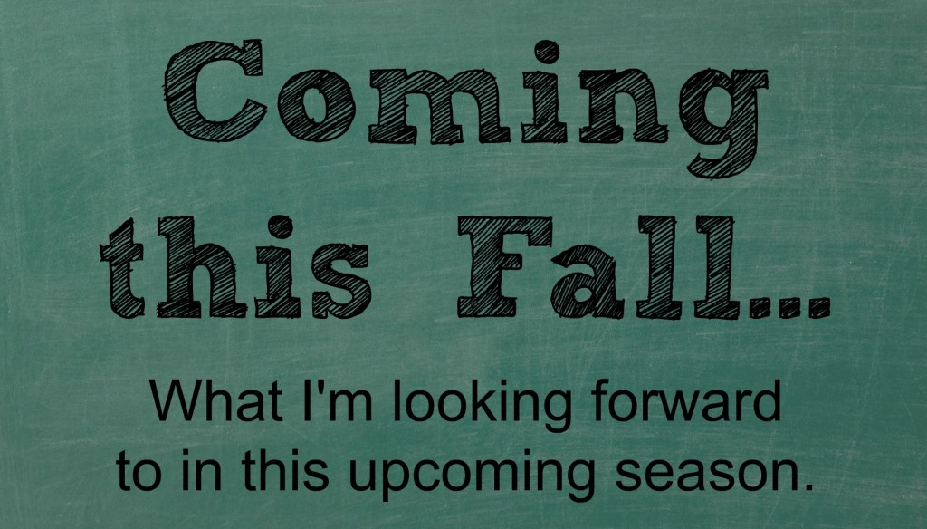 Looking Forward To Fall