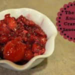 Amazingly Delicious Cranberry Sauce