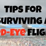 Tips for Surviving a Red Eye Flight
