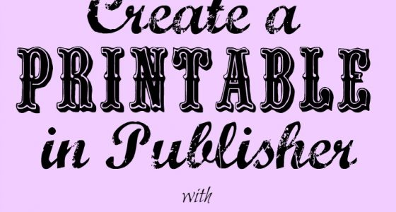 Create a Printable In Publisher