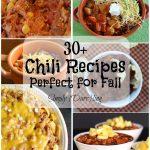 30+ Chili Recipes