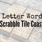 Scrabble Tile Coaster Word Ideas
