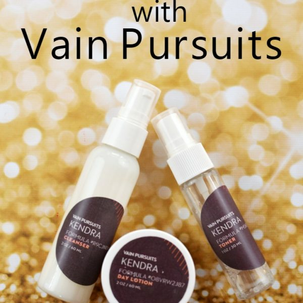 Customize Your Skincare With Vain Pursuits