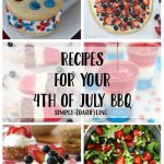 Recipes For Your 4th of July BBQ