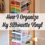 How I Organize My Silhouette Cameo Vinyl