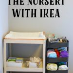 Getting Our Nursery Set Up With Ikea
