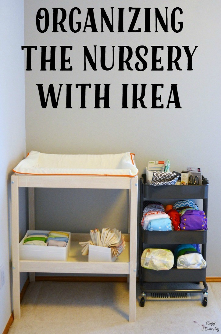 Organizing Our Nursery With Ikea