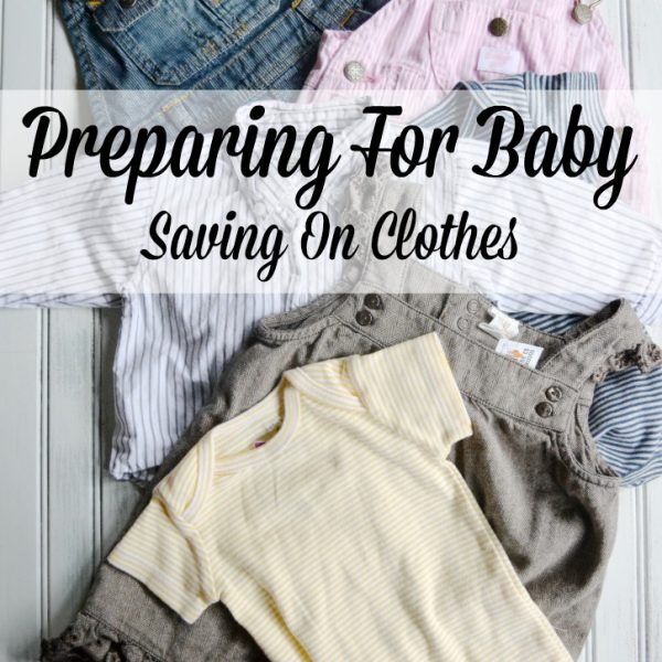 Preparing For Baby – Saving on Clothes