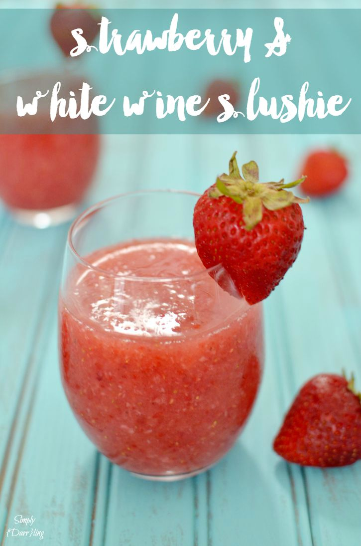 A delicious strawberry and white wine slushie is the perfect summer treat