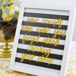 The Best Group of Friends – Free Gold Foil Printable
