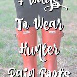 7 Ways To Wear Hunter Rain Boots