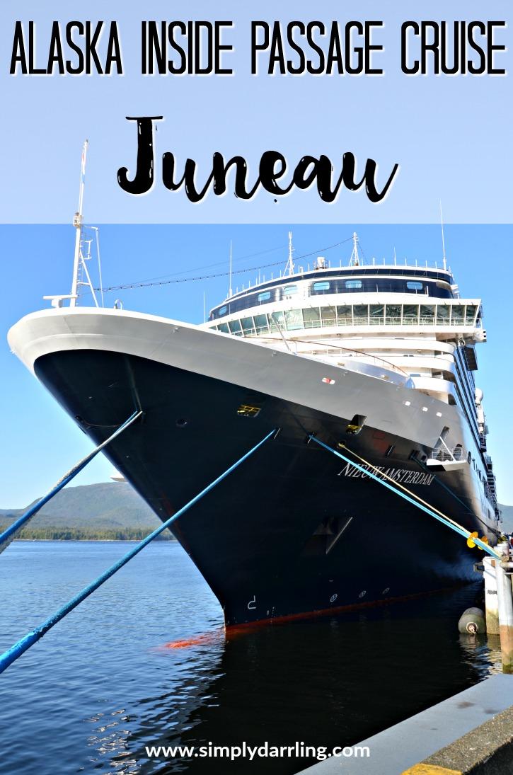 Alaska Inside Passage Cruise Port Juneau