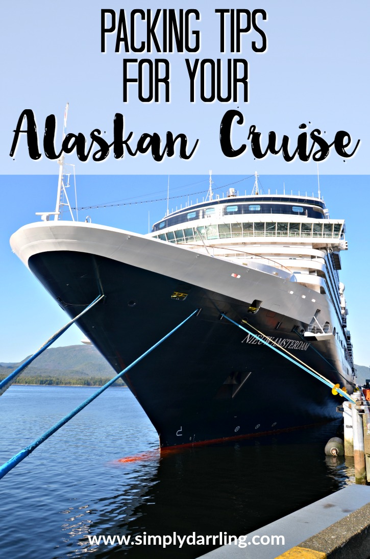 Packing Tips For Your Alaska Inside Passage Cruise Simply Darr Ling