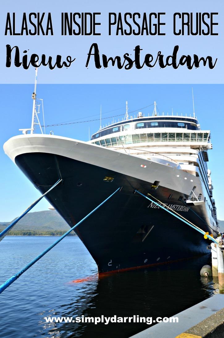 Alaska Inside Passage Cruise Holland America Nieuw