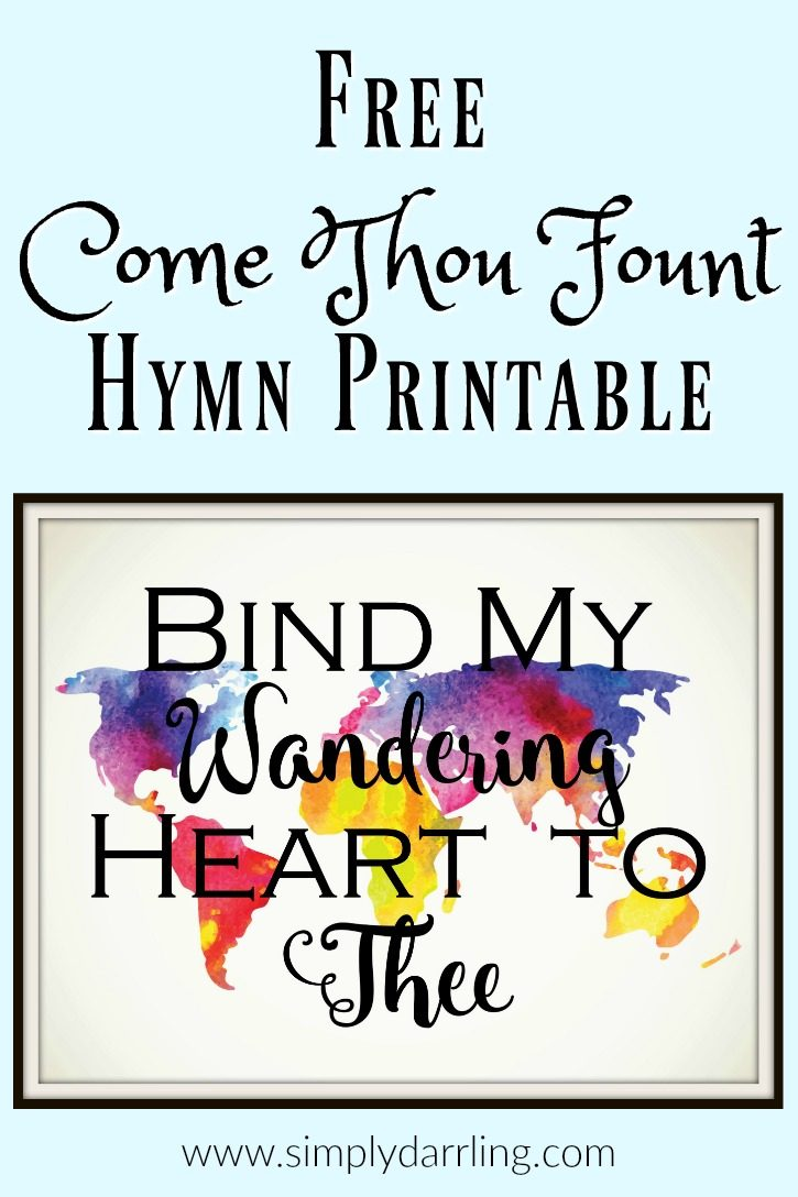 Free Come Thou Fount Printable - Bind My Wandering Heart To Thee