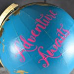 Upcycled Painted Globe – Adventure Awaits