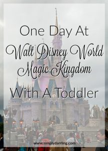 One Day At Walt Disney World Magic Kingdom – With A Toddler
