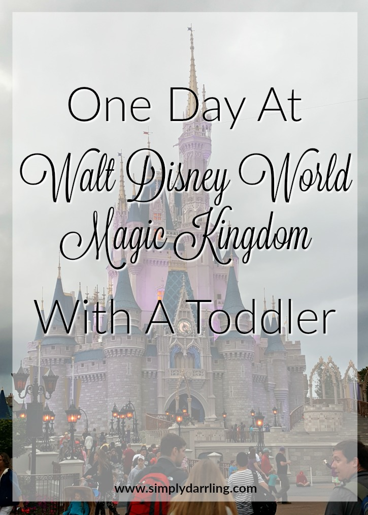 One Day at Disney World Magic Kingdom With A Toddler