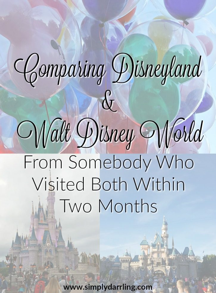 Comparing Disneyland and Walt Disney World