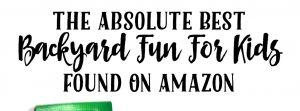 Backyard Summer Fun For Kids Found On Amazon
