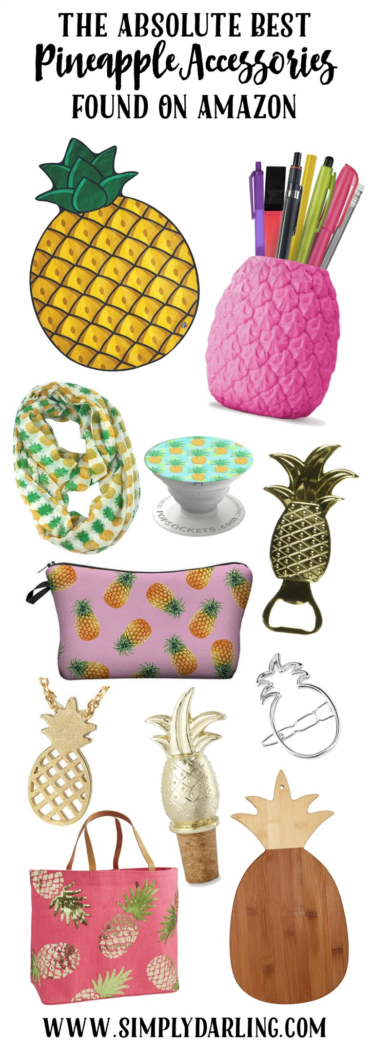 Pineapple Accessories the absolute best pineapple accessories found on amazon - simply
