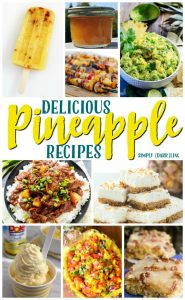 Delicious Pineapple Recipes