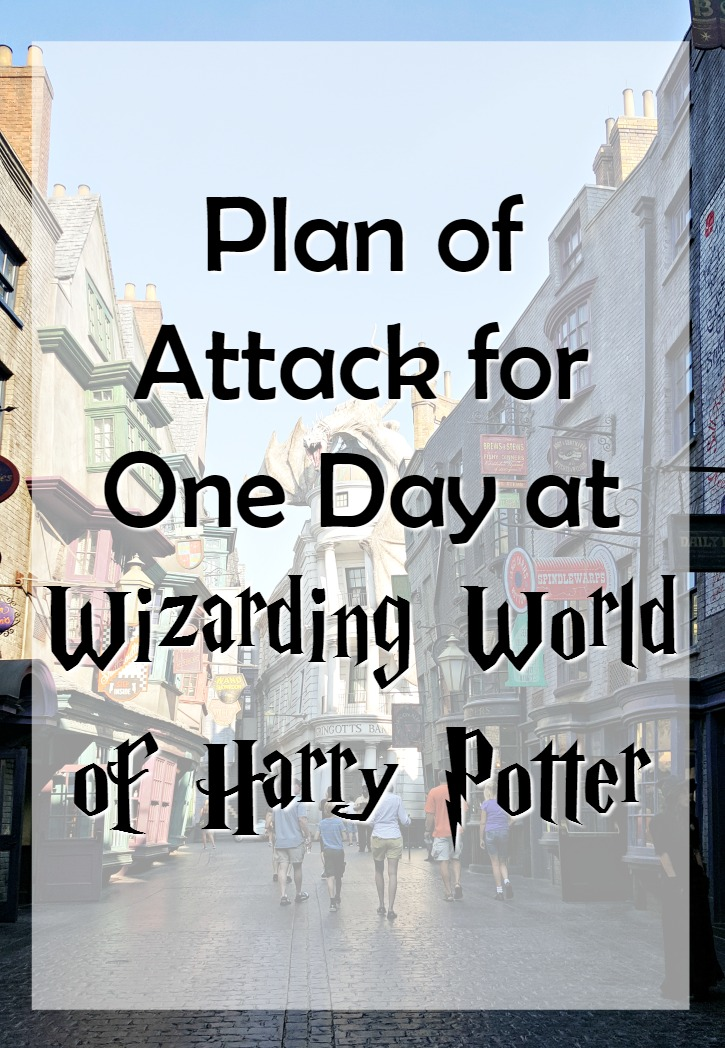 Plan Of Attack For One Day At Wizarding World Of Harry