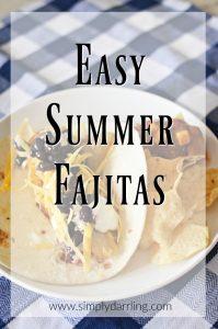 Easy Summer Fajita Recipe