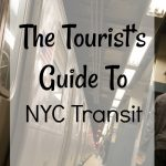 The Tourist's Guide to NYC Transit