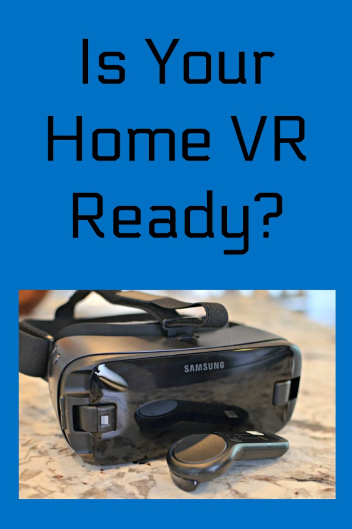 Is your home ready for VR? Learn why this is important and something that you and your family will definitely enjoy. It is such a unique experience!
