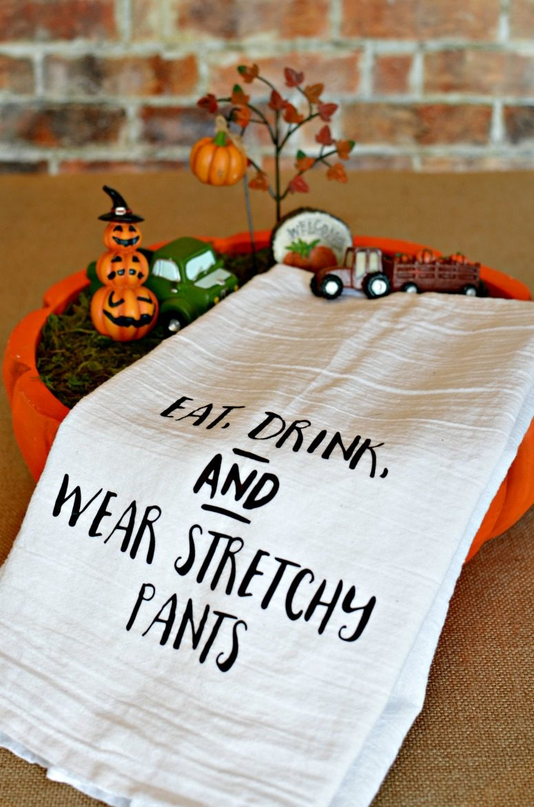 Eat, Drink, & Wear Stretchy Pants - Kitchen Tea Towel