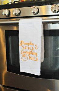 Pumpkin Spice & Everything Nice Kitchen Tea Towel