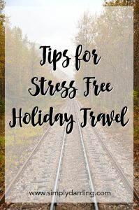 Tips for Stress Free Holiday Travel