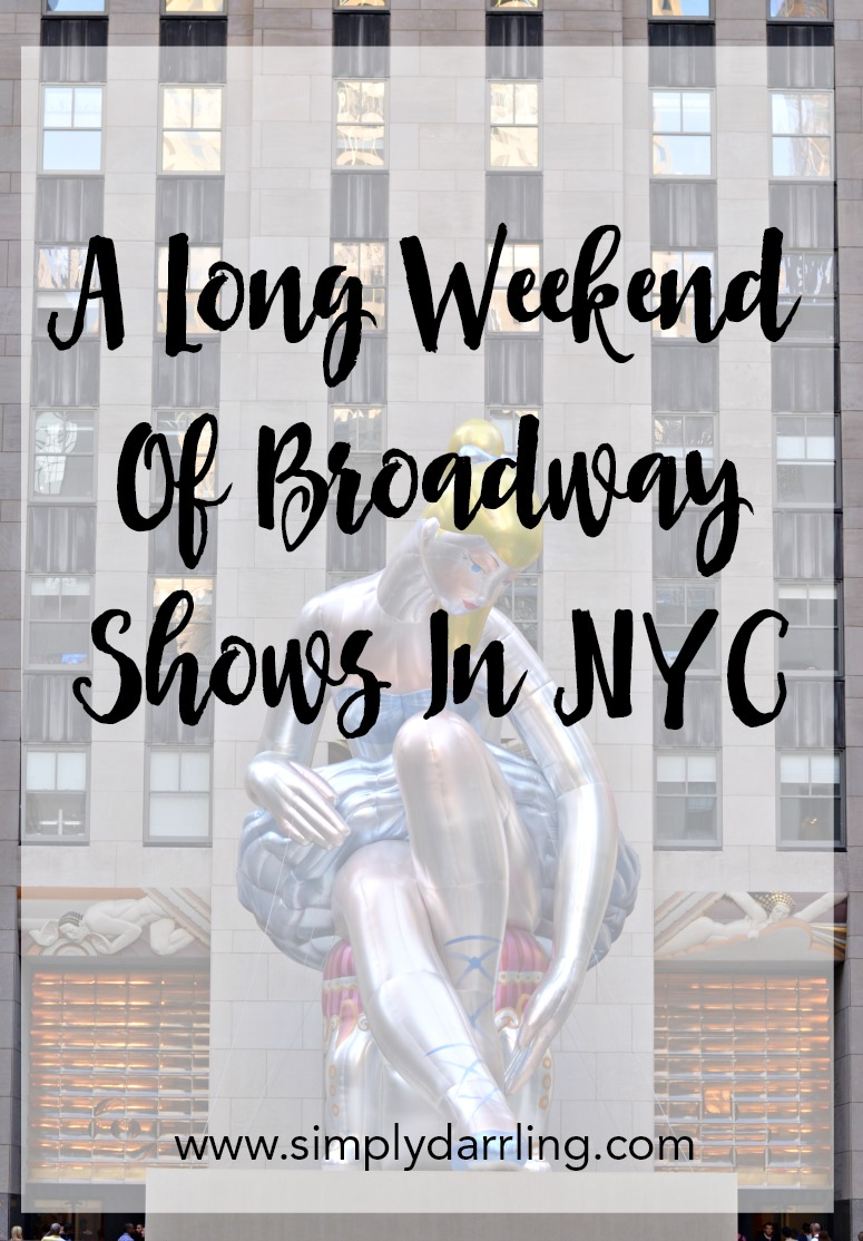 A Long Weekend of Broadway Shows in NYC