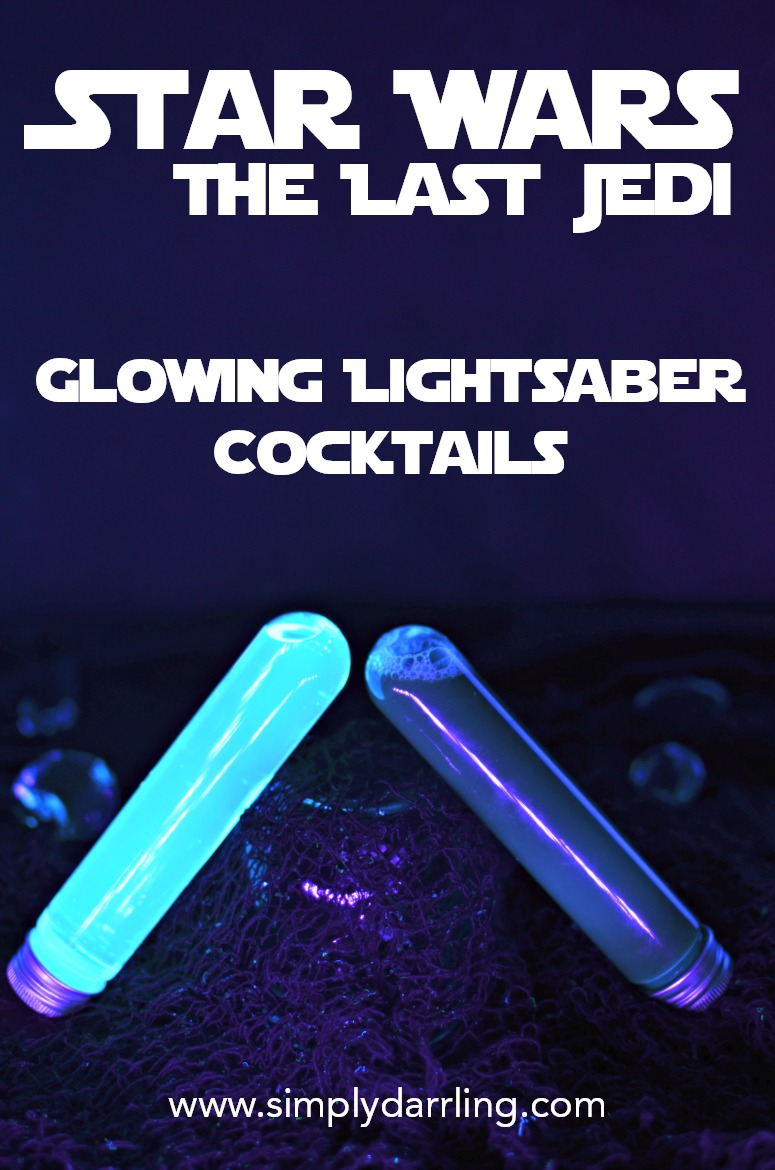 Star Wars The Last Jedi Glowing Lightsaber Cocktails