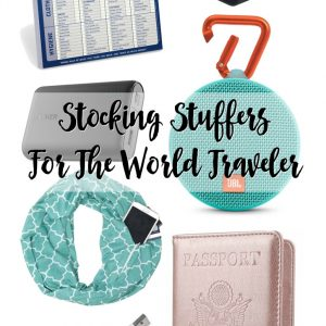 Stocking Stuffers For The World Traveler