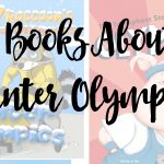 Kids Books About The Winter Olympics