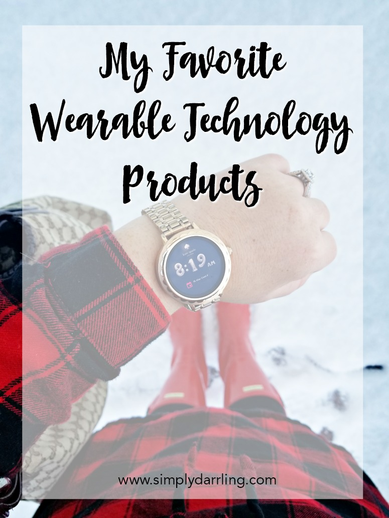 My Favorite Wearable Technology Products