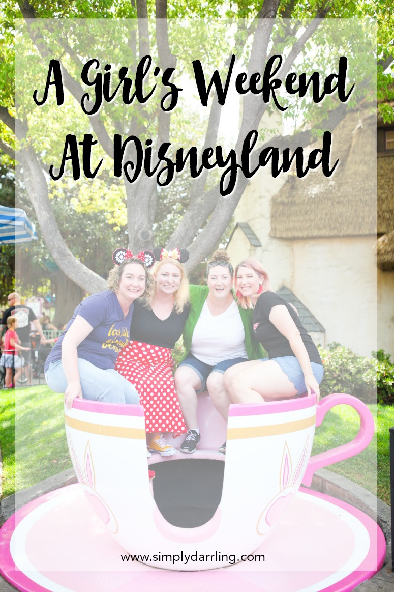 Girl's Weekend At Disneyland - Women In Teacup