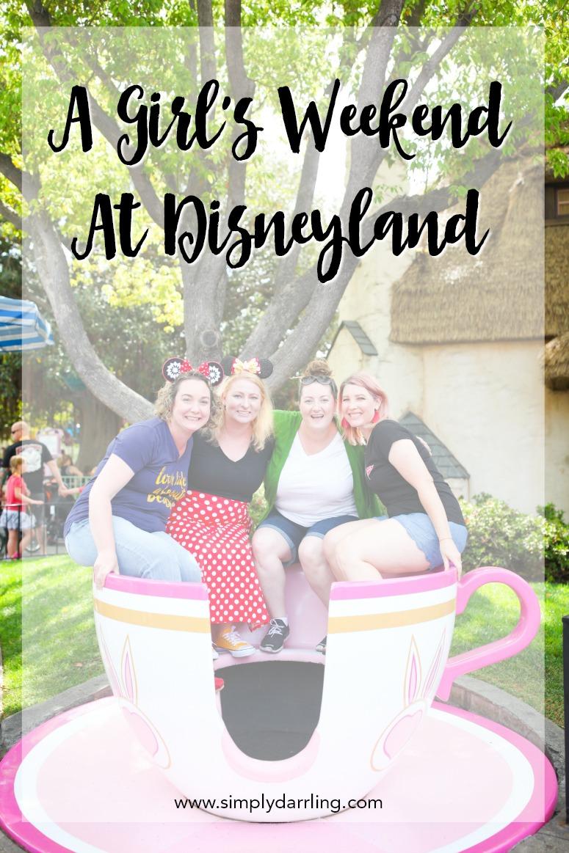 Girl's Weekend At Disneyland - Women In Teacup