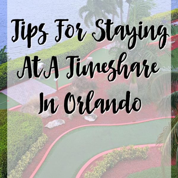 Tips for Staying at a Timeshare in Orlando