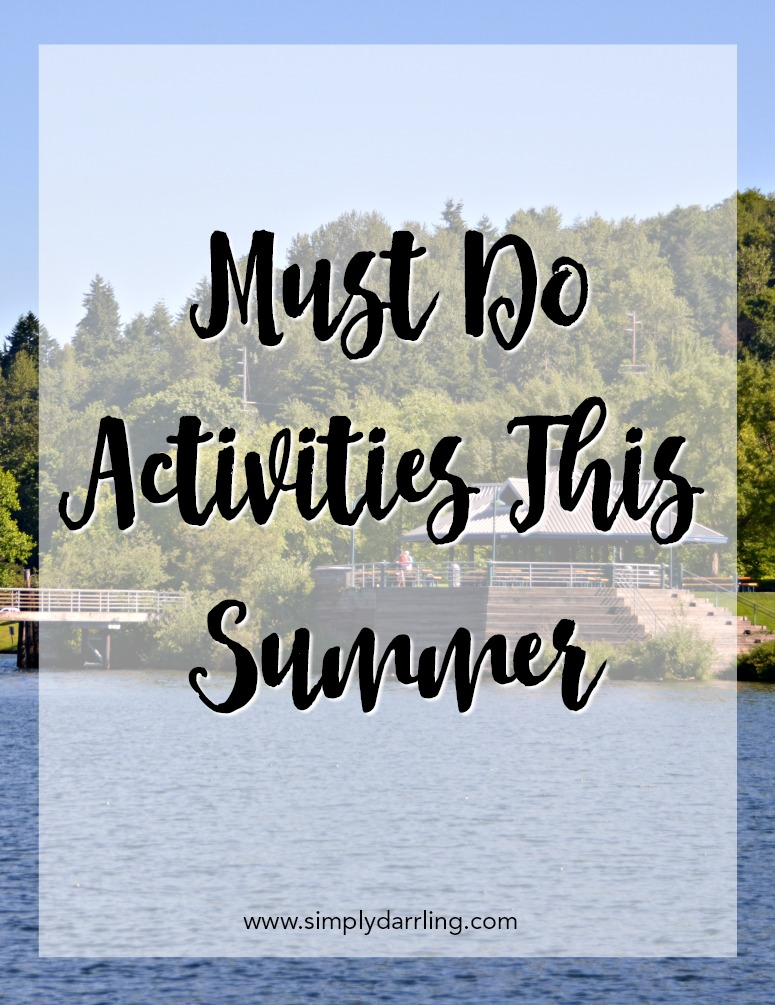 Must do activities this summer