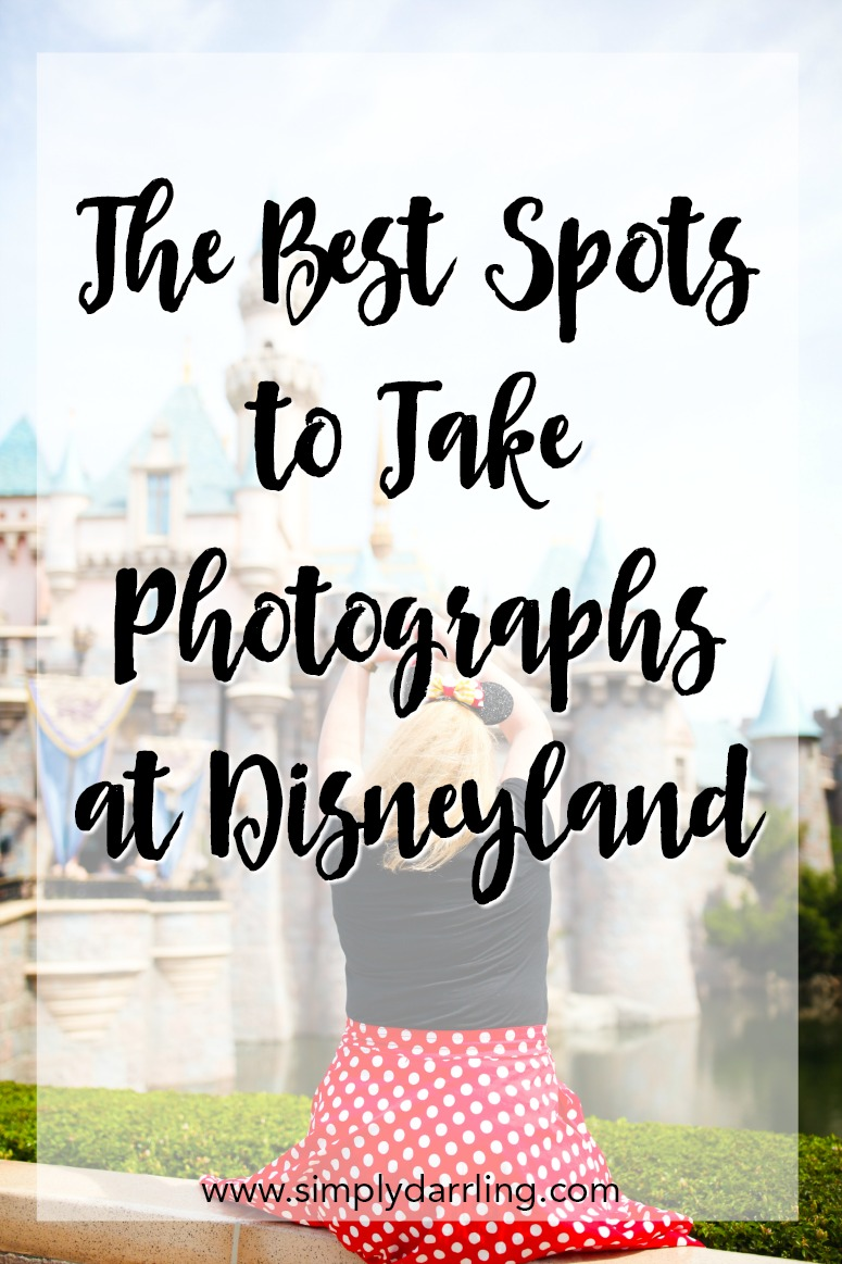 Best Photo Spots at Disneyland