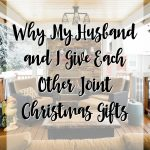 Why my Husband and I do Joint Christmas Gifts