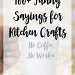 100 Funny Sayings Kitchen Crafts